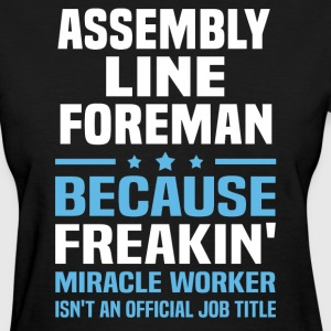 Assembly Line Foreman - Women's T-Shirt