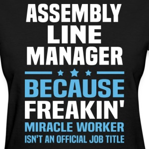 Assembly Line Manager - Women's T-Shirt