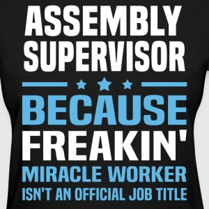 Assembly Supervisor - Women's T-Shirt