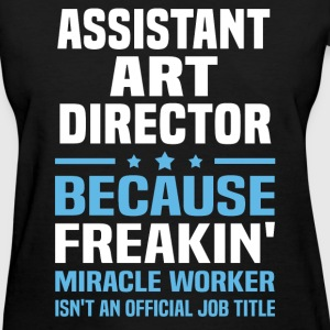 Assistant Art Director - Women's T-Shirt