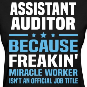 Assistant Auditor - Women's T-Shirt