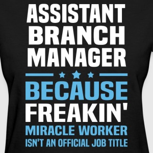 Assistant Branch Manager - Women's T-Shirt