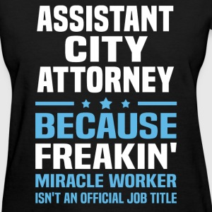 Assistant City Attorney - Women's T-Shirt