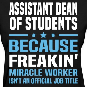 Assistant Dean of Students - Women's T-Shirt