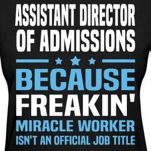 Assistant Director of Admissions - Women's T-Shirt