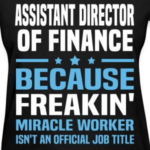 Assistant Director of Finance - Women's T-Shirt