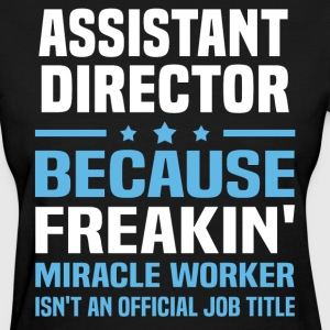 Assistant Director - Women's T-Shirt