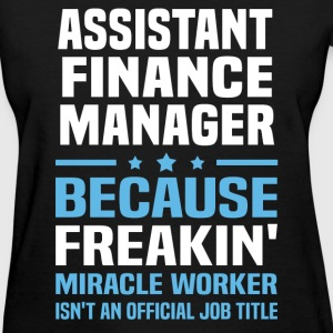 Assistant Finance Manager - Women's T-Shirt