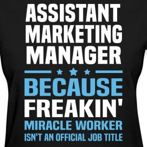 Assistant Marketing Manager - Women's T-Shirt