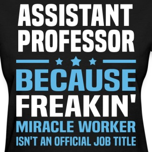 Assistant Professor - Women's T-Shirt
