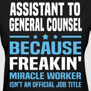Assistant to General Counsel - Women's T-Shirt