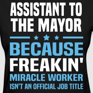 Assistant to the Mayor - Women's T-Shirt