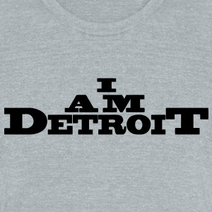 I Am Detroit T-Shirts - Unisex Tri-Blend T-Shirt by American Apparel
