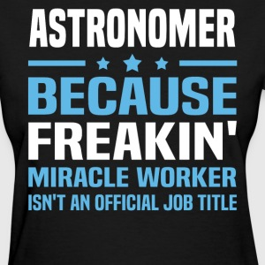 Astronomer - Women's T-Shirt