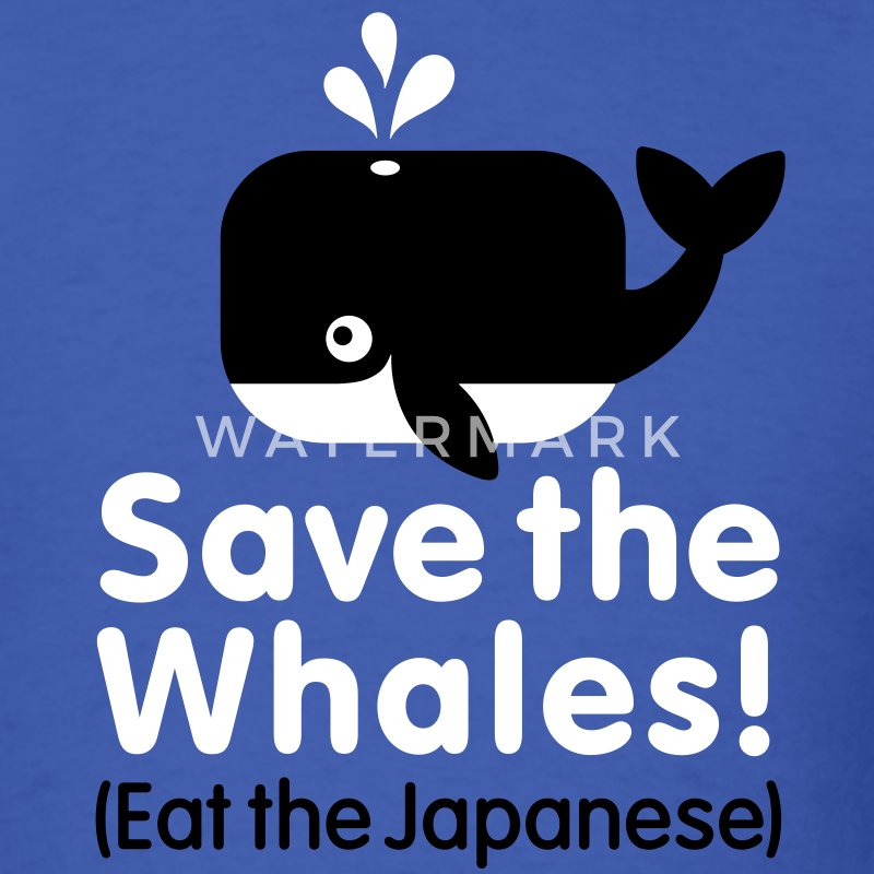 Save the Whales! Eat the Japanese T-Shirts - Men's T-Shirt