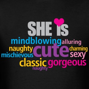 SHE IS - Men's T-Shirt