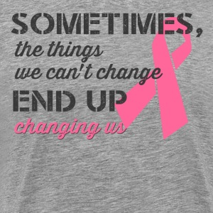 Breast Cancer Awareness quotes Shirt - Men's Premium T-Shirt