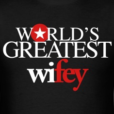 World's Greatest Wifey
