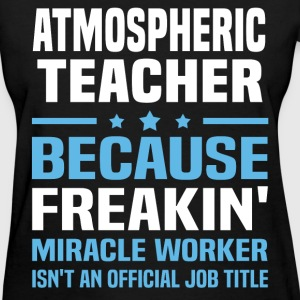 Atmospheric Teacher - Women's T-Shirt
