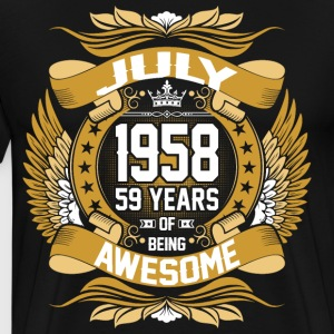 July 1958 59 Years Of Being Awesome T-Shirts - Men's Premium T-Shirt