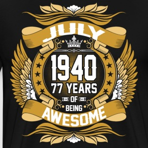July 1940 77 Years Of Being awewsome T-Shirts - Men's Premium T-Shirt