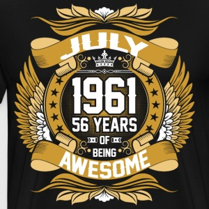 July 1961 56 Years Of Being Awesome T-Shirts - Men's Premium T-Shirt