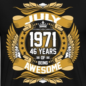 July 1971 46 Years Of Being Awesome T-Shirts - Men's Premium T-Shirt