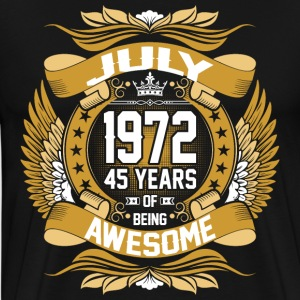 July 1972 45 Years Of Being Awesome T-Shirts - Men's Premium T-Shirt