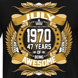 July 1970 47 Years Of Being Awesome T-Shirts - Men's Premium T-Shirt