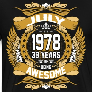 July 1978 39 Years Of Being Awesome T-Shirts - Men's Premium T-Shirt