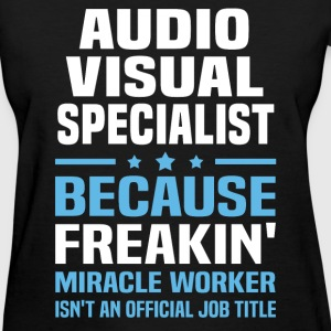 Audio Visual Specialist - Women's T-Shirt