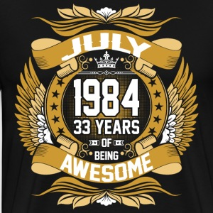 July 1984 33 Years Of Being Awesome T-Shirts - Men's Premium T-Shirt
