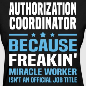 Authorization Coordinator - Women's T-Shirt