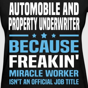 Automobile and Property Underwriter - Women's T-Shirt
