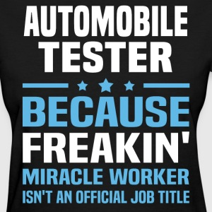 Automobile Tester - Women's T-Shirt