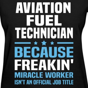 Aviation Fuel Technician - Women's T-Shirt