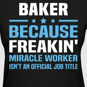 Baker - Women's T-Shirt