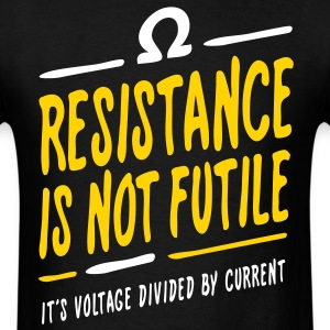 Resistance is not futile - Men's T-Shirt