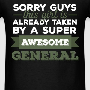General - Sorry guys, this girl is already taken b - Men's T-Shirt