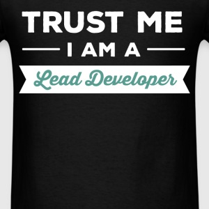 Lead Developer - Trust me I'm a Lead Developer - Men's T-Shirt