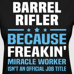 Barrel Rifler - Women's T-Shirt