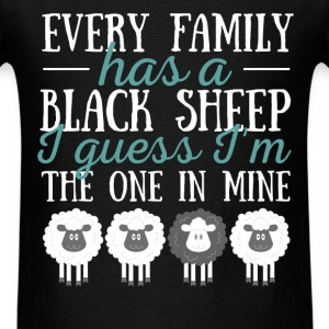Black sheep - Every family has a black sheep I gue - Men's T-Shirt