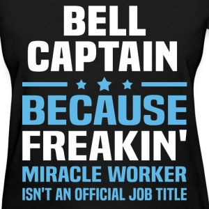 Bell Captain - Women's T-Shirt