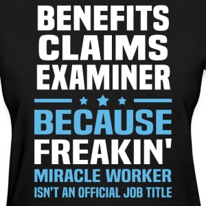 Benefits Claims Examiner - Women's T-Shirt