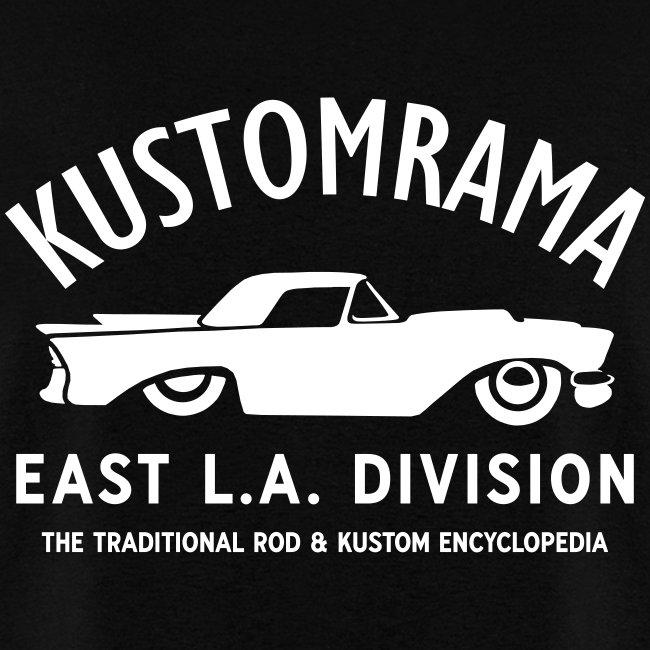 Kustomrama East L.A. Division