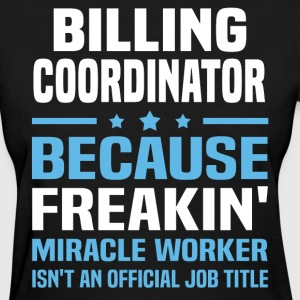 Billing Coordinator - Women's T-Shirt