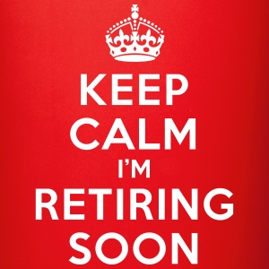 Keep calm I'm retiring soon Mugs & Drinkware - Full Color Mug