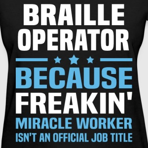 Braille Operator - Women's T-Shirt