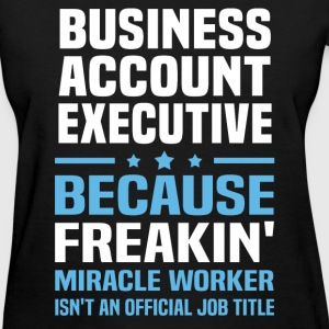 Business Account Executive - Women's T-Shirt