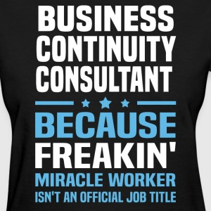 Business Continuity Consultant - Women's T-Shirt